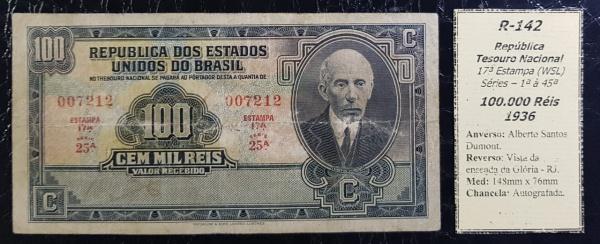 R-142 CÉDULA BRASIL 100.000 RÉIS 1936 REPÚBLICA 17ª ESTAMPA  MBC - BONITA