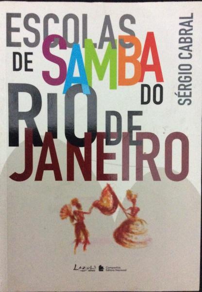 LIVRO ESCOLAS DE SAMBA DO RIO DE JANEIRO  805026f6253