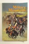 MILITÁRIA- inglêsMILITARY MINIATURES  (2 fotos, capa e miolo.)AUTOR: Simon GoodenoughEDITORA: Chilton Book Co.Pensylvannia. 196128,50h X 21,50L cm .