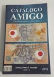 """CATALOGO AMIGO """"CÉDULAS BRASILEIRA - 1932-2018""""."""