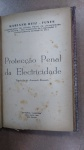 FUNES, MARIANO RUIZ - PROTEÇÃO PENAL DA ELETRICIDADE ** SÃO PAULO 1935