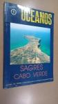 , REVISTA OCEANOS: SAGRES CABO VERDE, ** NOVEMBRO DE 1990 *** Comemorações dos Descobrimentos Portugueses