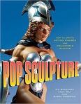 Pop Sculpture: How to Create Action Figures and Collectible Statues - Tim Bruckner, Ruben Procopio, Zach***  BROCHURA EM ÓTIMO ESTADO, RICAMENTE ILUSTRADO.