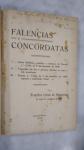 LIVRO: Falencias e Concordatas, POR  Francisco Corrêa de Figueiredo, ANO 1933