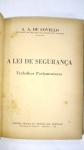 LIVRO RARO: A. A. DE COVELLO.  (DEPUTADO POR SÃO PAULO NA CONSTITUINTE NACIONAL)  ** A LEI DE SEGURANÇA - TRABALHOS PARLAMENTARES, ANO 1935. EXEMPLAR AUTOGRAFADO