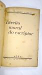 LIVRO RARO: Direito Moral do Escriptor, POR:  Philadelpho Azevedo, ANO 1930