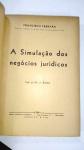 LIVRO DIFÍCIL: A Simulação dos Negócios Jurídicos, POR  Francisco Ferrara, ANO 1939