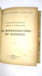 """LIVRO RARO: """"Considerações Sôbre o Conceito do Interrogatório do Acusado"""" POR Jorge Alberto Romeiro"""
