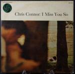 Chris Connor: I Miss you So. LP do Clarinetista e violinista de Jazz, raro exemplar do final da década de 50 High Fidelity, ATLANTIC NEW YORK USA. Bom estado de conservação.