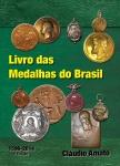 Catalogo descritivo de Medalhas do Brasil - 1º Catalogo Colorido e Ilustrado com centenas de FOTOS de Medalhas Brasileiras e suas respectivas cotações. Lançado em Dezembro/2014  Este belo exemplar não pode deixar de fazer parte de sua Biblioteca ou Acervo. QUASE 300 PÁGINAS TAMANHO A4. Indispensável