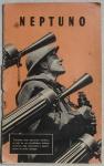 Livreto Neptuno com fotos e reportagens da segunda guerra mundial. No estado.