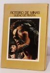 Roteiro de Minas com texto Bueno de Rivera. Livro da Editora Itatiaia Limitada com 98 páginas e capa dura, ricamente ilustrado