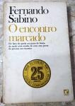O ENCONTRO MARCADO - FERNANDO SABINO - 285 pags - No estado