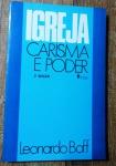 IGREJA CARISMA E PODER - LEONARDO BOFF - 250pags - No estado