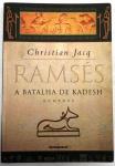 RAMSÉS - A BATALHA DE KADESH - CHRISTIAN JACQ -370 Págs - No estado ( k)