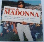 DISCO VINIL - SUCESSOS MADONNA (1989). Capa algumas manchas e disco em muito bom estado (limpesa).