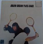 DISCO VINIL - JULIAN BREAM PLAYS BACH - IMPORTADO (1980). Capa e disco em muito bom estado (limpesa).