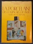 """LIVRO - """"La Porcelaine des Compagnies des Indes - A Décor occidental"""" François et Nicole Hervouet, YvesBruneau, Flammarion, Paris 1986. 427 páginas. 34 x 25cm."""