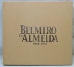 """LIVRO - """"Belmir de Almeida (1858-1935)"""", por José Maria dos Reis Júnior, pág. 117. Capa dura. Marcas do tempo."""