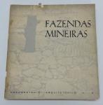 LIVROS - FAZENDAS MINEIRAS - Documentário Arquitetônico (1969), Ivo Porto Menezes - Marcas do tempo.