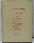 LIVRO - POINÇONS D'OR ET PLATINE - Tardy - 10ª Edição - Paris (1981) - Livro com 334 páginas e ilustrado.