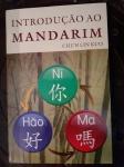 Introdução ao Mandarim, livro e CD do Prof. Eng. Chun Lin Kuo que apresenta um novo e didático método para aprender a língua imprescindível ao comércio internacional no séc. XXI, criando frases apenas encaixando palavras com um sistema de quadros que facilita o aprendizado