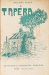 Alcides Maya - Tapéra (Scenas Gaúchas) - Rio de Janeiro 1911 - 1a. Ed. - Encadernação original da editora - Conservação: Muito bom exemplar, sinal de acidificação/amarelamento, marcas do tempo.