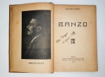 Coelho Netto - Banzo - Porto 1912 - 1a. Ed. - Encadernado - Conservação: Muito bom exemplar, sinal de acidificação/amarelamento, marcas do tempo.