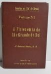 A Fisionomia do Rio Grande do Sul, P. Balduíno, Edição da Livraria Selbach - Porto Alegre, Jesuítas no Sul do Brasil, Volume VI, capa dura