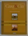 Projetos do caderno-revista e retrospectiva da Mostra Casa & Cia, Casa & Cia, 2003, ISBN: 8589489094