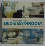 Trends: Perfect Bath & Bathroom: inspiring ideas for creating perfect rooms in which to relax, refresh and revive, 2004, ISBN: 1740893190, 320p.