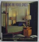 Bedrooms and Private Spaces: desginer dreamspaces, Marcie Stuching e Susan Abramson, 1997, ISBN: 0866364765, 176p.