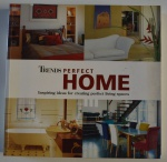 Trends: Perfect Home: inspiring ideas for creating perfect living spaces, 2003, ISBN:1740893158, 320p.