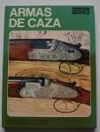 Armas de Caza, Sergio Perosino, 1972, 243pp.