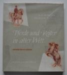 Pferde und Reiter in aller Welt, H.G. Winkler & Wilhelm Braun, 1957, 112 pp. (Alemão)