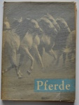 Pferde, Dr. M. Lejsková-Matyásová, 1959, 80pp.
