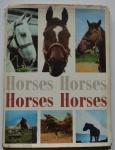 Horses, Paul Hamlyn, 1962, 152pp.