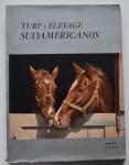 Turf y Elevage Sudamericanos - Anuario 1961 , 280pp.