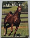 The World of Horses, Angela Rixon, 1994, ISBN: 0831793236, 96pp.