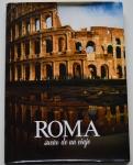 Roma Sueño de un Viaje, Armado Ravaglioli, 1992, ISBN: 8870571300, 104 pp.