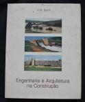 Engenharia e Arquitetura na Construção, P. M. Bardi, 1985, ISBN: 1199544280, 129 pp.