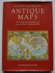 Country Life Book of Antique Map: and introduction to the history of maps and how to appreciate them, Jonathan Potter, 1989, ISBN: 1555213634, 192 pp.