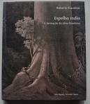 Espelho Índio: a formação da alma brasileira, Roberto Gambini, 2000, ISBN: 8585554142, 191 pp.