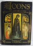 Icons: art and devotion, T. Talbot Rice, ISB: 1858911079, ano 1993 143 pp.