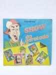 Álbum de Figurinhas sendo SHOW DA GAROTADA - Faltando apenas 51 Figurinhas, Conforme demonstra fotos