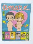 Álbum de Figurinhas sendo Amar é... - Editora Abril de 1979, Completo, Obs: uma página solta, algumas paginas apresenta desgastes, conforme demonstra fotos