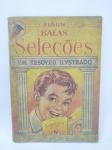 Álbum de Figurinhas sendo Balas Seleções - VM Tesovro Ilustado, Faltando 50 Figurinhas, álbum com desgastes do tempo, conforme fotos