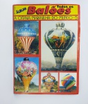 Álbum de Figurinhas sendo Todos os Balões - A Oitava maravilha do mundo 5, Faltando apenas 19 Figurinhas - Editora MP Gráfica