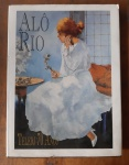 ALÔ, RIO. TELERJ 70 ANOS (1923-1993). Livro comemorativo ilustrado sobre os 70 anos de existência da Telerj. Capa dura. 160 páginas. Formato 35 x 26.