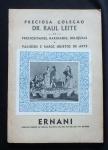 Catálogo Preciosa Coleção Dr. Raul Leite - Ernani.